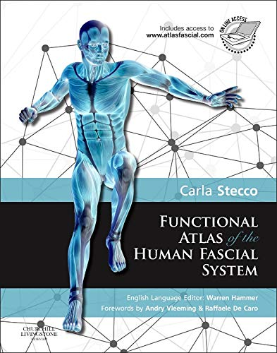 Functional Atlas of the Human Fascial System (Englisch)